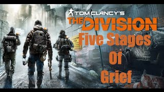 The Five Stages of Grief in Tom Clancy's The Division